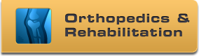 Orthopedics & Rehabilitation